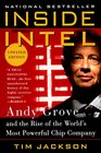 Inside Intel Andy Grove and the Rise of the World's Most Powerful Chip Company