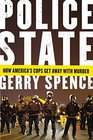 Police State How America's Cops Get Away with Murder