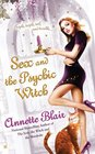 Sex and the Psychic Witch (Triplet Witch, Bk 1)