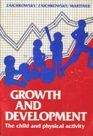 Growth and Development: The Child and Physical Activity