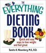 The Everything Dieting Book Quick and Easy Ways to Lose Weight and Feel Great