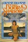 The Door Into Shadow (Tale of the Five, Bk 2)