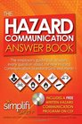 The Hazard Communication Answer Book