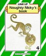 Link-up - Level 4 Book 4 Naughty Nicky's Book