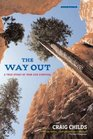 The Way Out A True Story of Ruin and Survival