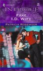Fake I. D. Wife (Club Undercover, Bk 1) (Harlequin Intrigue, No 703)