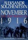 November 1916 The Red Wheel / Knot II