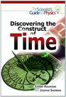 Discovering the Construct of Time