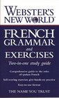 Webster's New World French Grammar and Exercise Guides