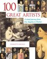 100 Great Artists A Visual Journey from Fra Angelico to Andy Warhol