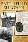 Battlefield Surgeon Life and Death on the Front Lines of World War II