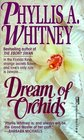 Dream of Orchids