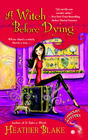 A Witch Before Dying (Wishcraft, Bk 2)