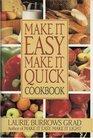 Make It Easy Make It Quick Cookbook