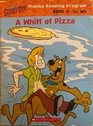 A Whiff of Pizza
