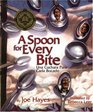 A Spoon for Every Bite / Cada Bocado con Nueva Cuchara