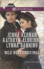 Wild West Christmas A Family for the Rancher / Dance with a Cowboy / Christmas in Smoke River