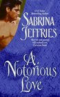 A Notorious Love (Swanlea Spinsters, No 2)