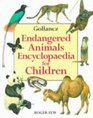The Gollancz Endangered Animals Encyclopaedia for Children