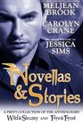 Novellas  Stories A Print Compilation of Wild  Steamy and Fire  Frost