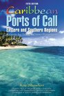 Caribbean Ports of Call Eastern and Southern Regions 5th A Guide for Today's Cruise Passengers