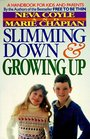 Slimming Down  Growing Up
