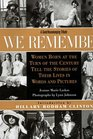 We Remember Women Born at the Turn of the Century Tell the Stories of Their Lives in Words and Pictures