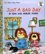 Just a Bad Day (Little Critter)