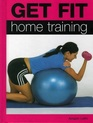 Home Training (Get Fit)