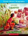 Young Squanto The First Thanksgiving