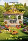 The Corpse in the Gazebo (A Food Blogger Mystery)