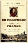 Dr Franklin Goes to France