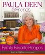Paula Deen  Friends Family Favorites