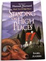 Standing on High Places The Story of Hannah Hurnard and Hinds' Feet on High Places