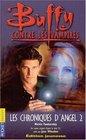 Buffy contre les vampires tome 7  Les chroniques d'Angel 2