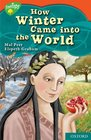 Oxford Reading Tree Stage 13 TreeTops Myths and Legends How Winter Came into the World