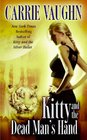 Kitty and the Dead Man's Hand (Kitty Norville, Bk 5)