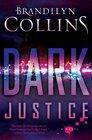 Dark Justice A Novel