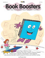 Book Boosters: More than Fifty Innovative Book Exploration Activities