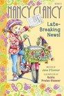 Nancy Clancy Late-Breaking News