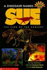 A Dinosaur Named Sue: The Find of the Century (Hello Reader: Science, Level 4)