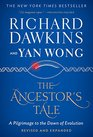 The Ancestor's Tale A Pilgrimage to the Dawn of Evolution