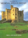 A Guide to Medieval Sites in Britain