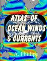 Atlas of Ocean Winds  Currents