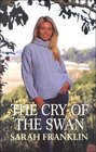 The Cry of the Swan (Large Print)