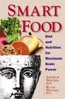 Smart Food Diet and Nutrition for Maximum Brain Power