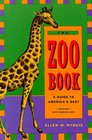 The Zoo Book A Guide to America's Best