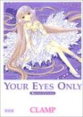 Your eyes only: Chii Photographics (Chobits Art Book) Special Edition