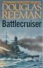 Battlecruiser  Douglas Reeman Modern Naval Library