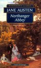 Northanger Abbey (Wordsworth Collection)